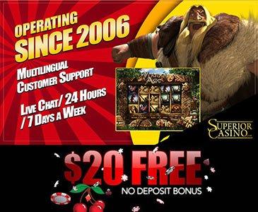 Superior Casino $20 Free Casino Bonus