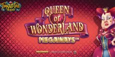 Twisted Tales: Queen of Wonderland Megaways