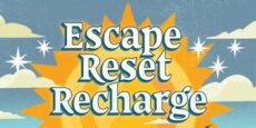 Escape Reset Recharge