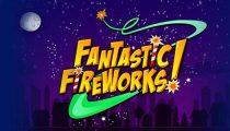 Fantastic Fireworks