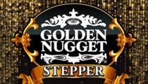 Golden Nugget Stepper