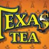 Texas Tea Pokie IGT